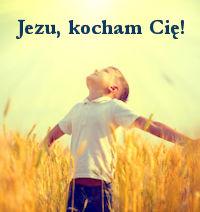 Jezu kocham Cię - codzienna modlitwa