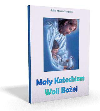 Mały Katechizm o Woli Bożej